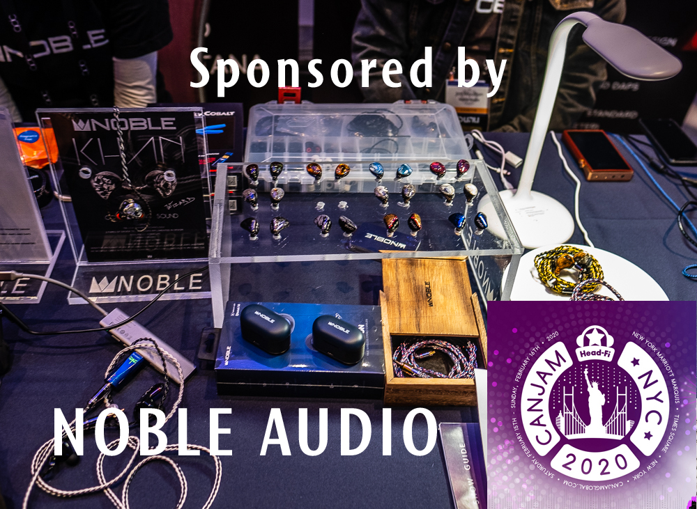 CanJam-NY-2020 Sponsored by Noble Audio